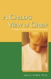 A Child s View of Grief