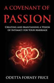 A Covenant of Passion