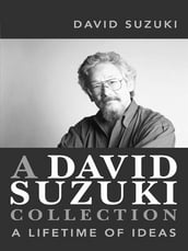 A David Suzuki Collection