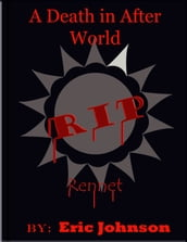 A Death in After World: Rennet