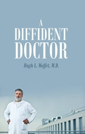 A Diffident Doctor