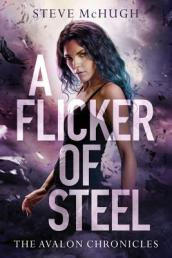 A Flicker of Steel
