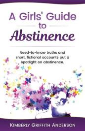 A Girls  Guide to Abstinence