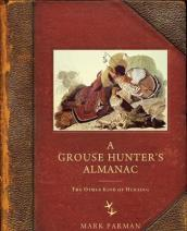 A Grouse Hunter s Almanac