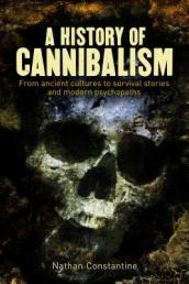 A History of Cannibalism