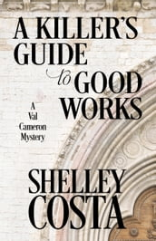 A Killer s Guide to Good Works
