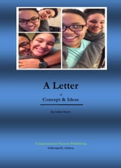 A Letter of Concepts & Ideas