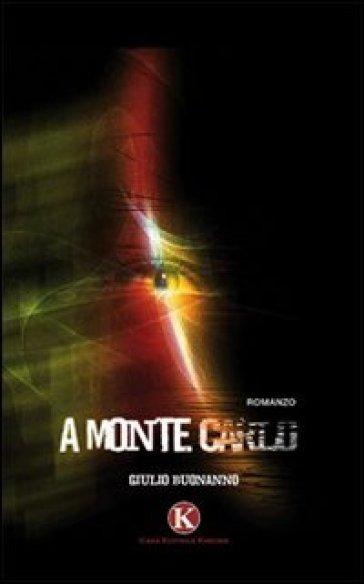 A Monte Carlo - Giulio Buonanno | Jonathanterrington.com