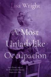 A Most Un-ladylike Occupation