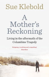 A Mother s Reckoning