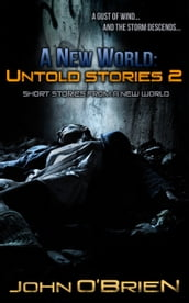A New World: Untold Stories 2