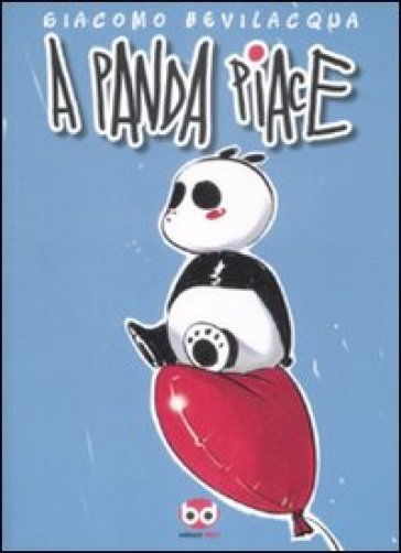 A Panda piace - Giacomo Keison Bevilacqua |