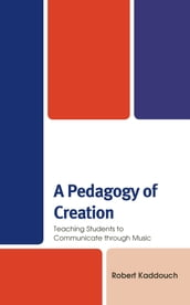 A Pedagogy of Creation