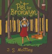 A Pet for Bronwyn