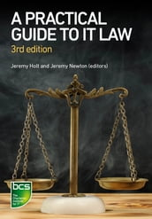 A Practical Guide to IT Law