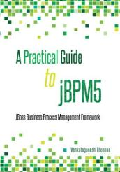 A Practical Guide to jBPM5