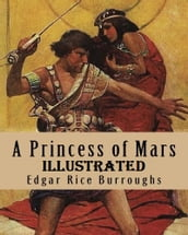 A Princess of Mars Illustrated