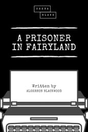 A Prisoner in Fairyland