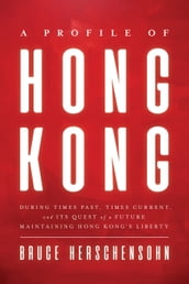 A Profile of Hong Kong