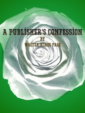 A Publisher s Confession
