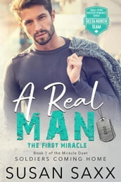 A Real Man: The First Miracle