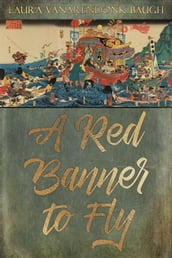 A Red Banner To Fly