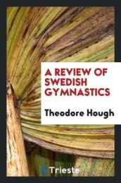 A Review of Swedish Gymnastics
