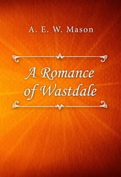 A Romance of Wastdale