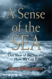 A Sense of the Sea
