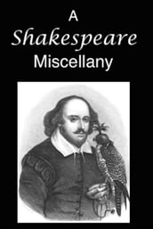 A Shakespeare Miscellany