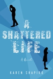A Shattered Life