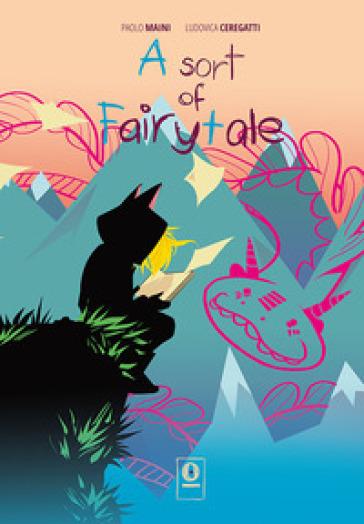 A Sort of fairytale. 3. - Paolo Maini |