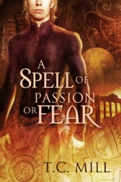 A Spell of Passion or Fear