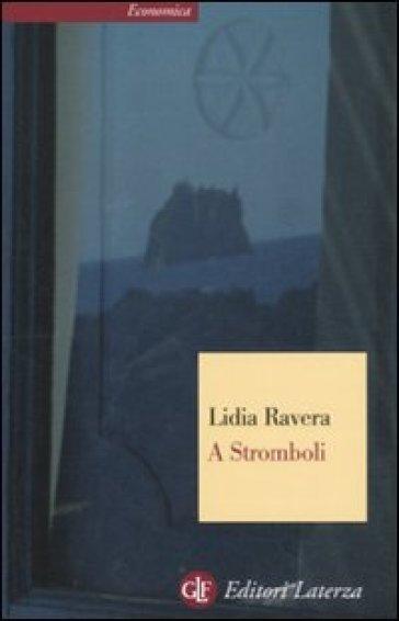 A Stromboli - Lidia Ravera pdf epub