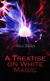 A Treatise on White Magic