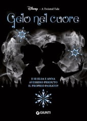 A Twisted Tale. Gelo nel cuore