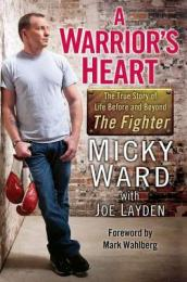 /A-Warrior-s-Heart/Micky-Ward/ 978042524755