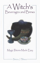 A Witch s Beverages and Brews