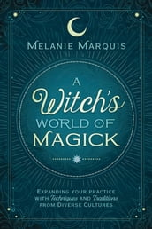 A Witch s World of Magick