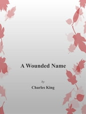 A Wounded Name