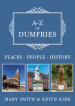 A-Z of Dumfries