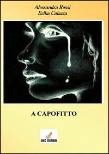 A capofitto - Alessandra Rossi  