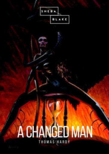 A changed man - Thomas Hardy | Kritjur.org