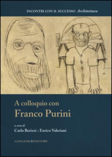 A colloquio con Franco Purini - C. Berizzi |