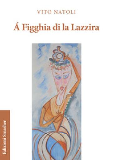 A figghia di la Lazzira - Vito Natoli  