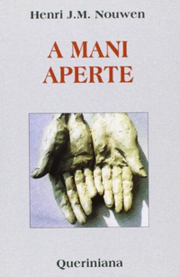 A mani aperte - Henri J. Nouwen  