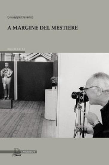 A margine del mestiere - Giuseppe Davanzo pdf epub