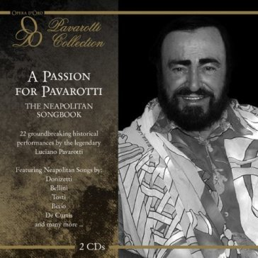A passion for pavarotti:n