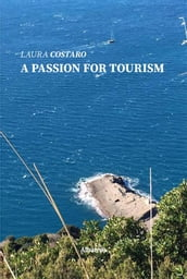 A passion for tourism
