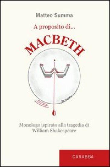 A proposito di Macbeth - Matteo Summa |